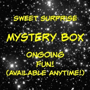 Sweet Surprise Mystery Box - ONGOING FUN